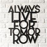 استیکر چوبی هوم لوکس طرح Always Live