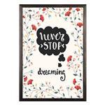 تابلو آتینو طرح Never stop dreaming