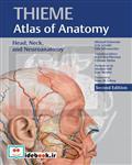 کتاب Head, Neck, and Neuroanatomy, (THIEME Atlas of Anatomy) (آناتومی سر و گردن و نوروآناتومی تیمه)