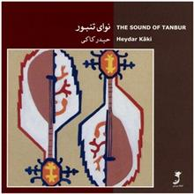 The Sound Of Tanbur by Heydar Kaki
