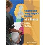 Children and Young Peoples Nursing at a Glance 1st Edition Book