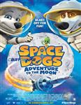 انیمیشن Space Dogs Adventure to the Moon 2016