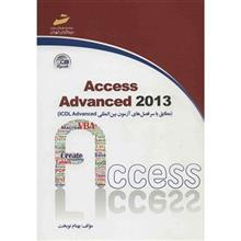 کتاب Access Advanced 2013 اثر بهنام نوبخت
