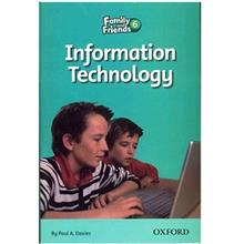 کتاب زبان Information Technology - Family And Friends 6