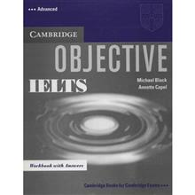 کتاب زبان Objective IELTS Advanced Workbook  اثر مايکل بلک