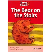 کتاب زبان The Bear On The Stairs - Family And Friends 2