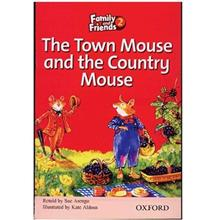 کتاب زبان The Town Mouse And The Country Mouse - Family And Friends 2