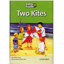 کتاب زبان Two Kites - Family And Friends 3