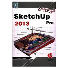 Comprehensive Tutorial Of Sketchup 2013
