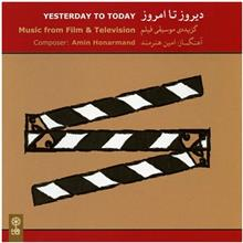 Yesterday To Today by Amin Honarmand Music Album